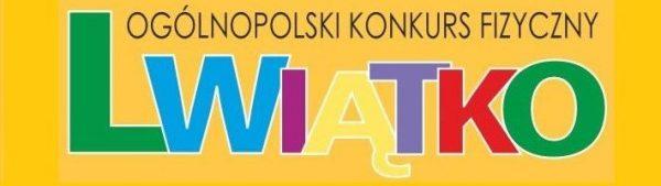 Ogólnopolskii konkurs fizyczny Lwiątko